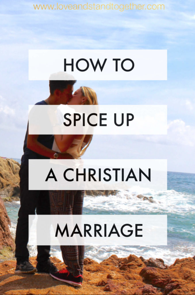 9 Ways To Spice Up A Christian Marriage